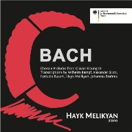 BACH: CHORALE PRELUDES FROM CLAVIER-ÜBUNG III AND PIANO TRANSCRIPTIONS