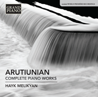 NAXOS GRAND PIANO Presents Alexander Arutiunian's Piano Music